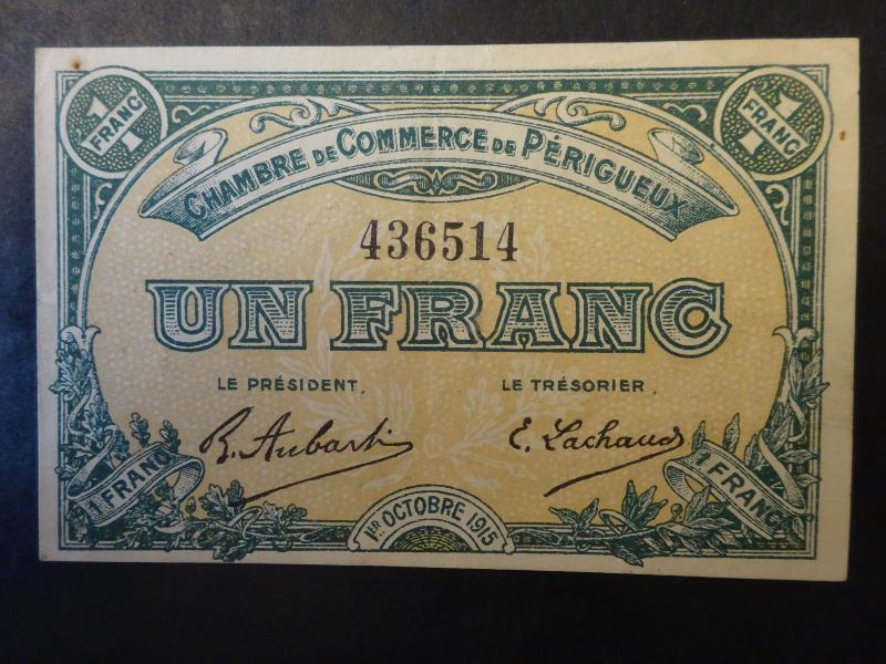 Chambre de commerce de p rigueux billet 1 franc 1er octobre 1915 - Chambre de commerce perigueux ...