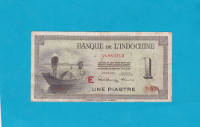 Billet Indochine - 1 Piastre - 1945